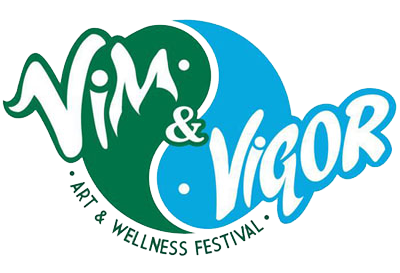 Vim & Vigor: Arts and Wellness Festival